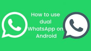Multiple WhatsApp on the Same SmartPhone 1